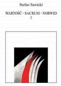 Wartość - Sacrum - Norwid. 2 - okładka książki
