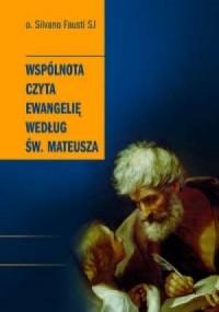 Wspólnota czyta Ewangelię według św. Mateusza - okładka książki