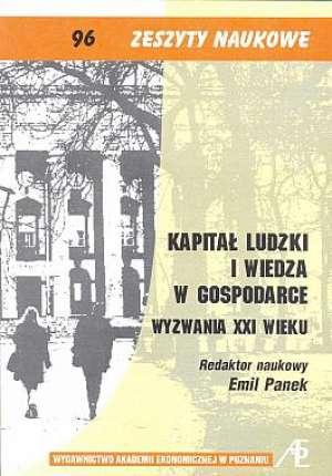 ok�adka ksi��ki - Kapita� ludzki i wiedza w gospodarce. Wyzwania XXI wieku. Zeszyty naukowe 96 - Emil Panek