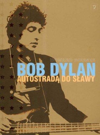 Bob Dylan. Autostradą do sławy - okładka książki