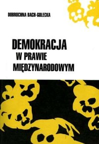 Demokracja w prawie międzynarodowym - okładka książki