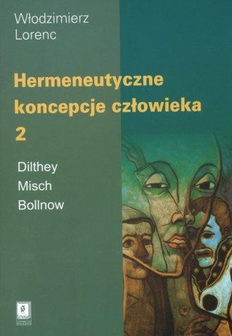 Hermeneutyczne koncepcje człowieka - okładka książki