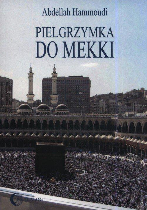 Pielgrzymka do Mekki - okładka książki
