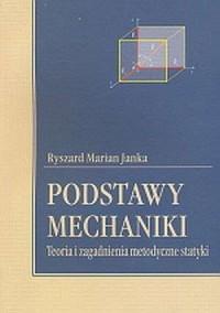 okładka książki - Podstawy mechaniki. Teoria i zagadnienia