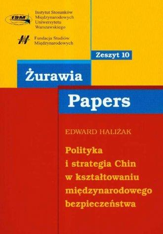 Polityka i strategia Chin w kształtowaniu - okładka książki