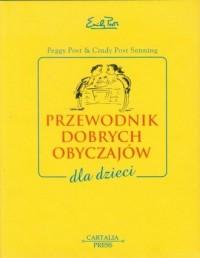 Przewodnik dobrych obyczajów dla dzieci - okładka książki
