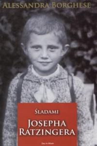 Śladami Josepha Ratzingera - okładka książki