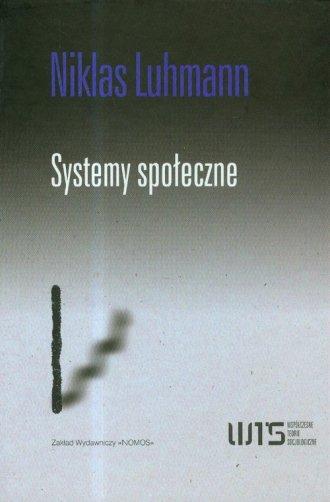 Systemy spo�eczne. Zarys og�lnej teorii