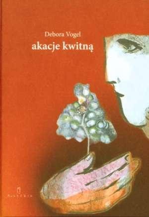 Akacje kwitną - okładka książki