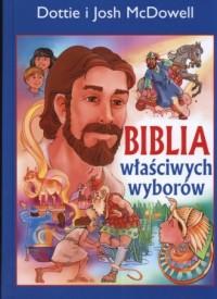 Biblia właściwych wyborów - Dottie McDowell - okładka książki