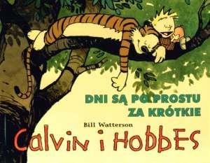 Calvin i Hobbes. Dni są po prostu - okładka książki