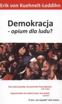 Demokracja - opium dla ludu? - okładka książki