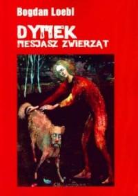 Dymek. Mesjasz zwierząt - okładka książki