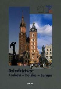 Dziedzictwo: Kraków - Polska - - okładka książki