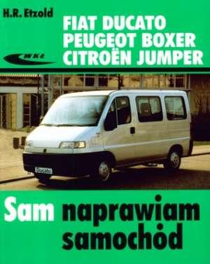 Fiat Ducato. Peugeot Boxer. Citroen - okładka książki