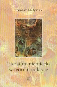 Literatura niemiecka w teorii i praktyce - okładka książki