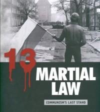 Martial law. Communism s last stand / Stan wojenny. Ostatni atak systemu (wersja ang.) - okładka książki