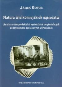 Natura wielkomiejskich sąsiedztw - okładka książki