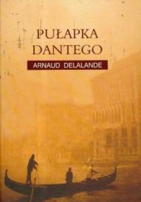 Pułapka Dantego - okładka książki