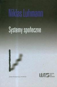 Systemy społeczne. Zarys ogólnej - okładka książki