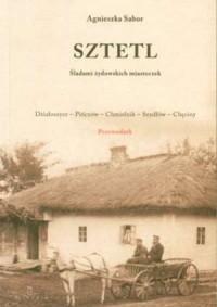 Sztetl. Śladami żydowskich miasteczek - okładka książki