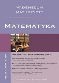 Vademecum Maturzysty. Matematyka - okładka książki