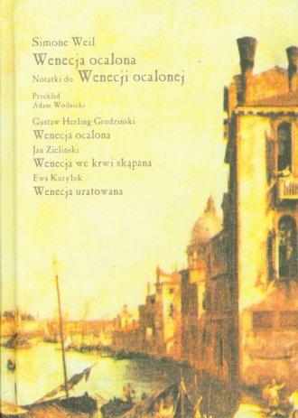Wenecja ocalona. Notatki do Wenecji - okładka książki