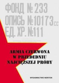 Armia Czerwona w latach 1940-1941. Tom 2 - okładka książki