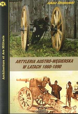 Artyleria austro-węgierska w latach - okładka książki