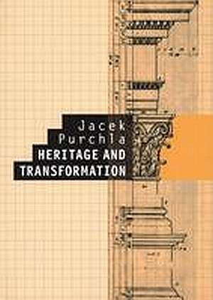 Heritage and transformation - okładka książki