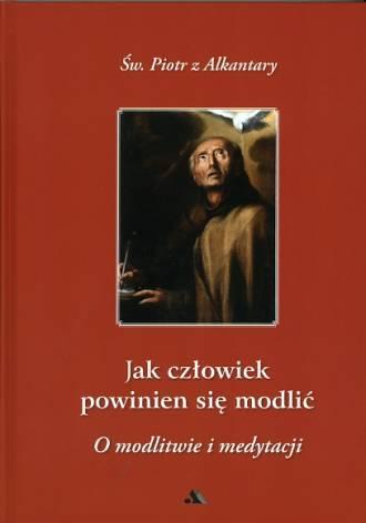 Jak człowiek powinien się modlić - okładka książki