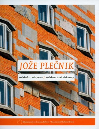 Joze Plecnik - architekt i wizjoner - okładka książki