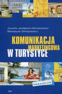 Komunikacja marketingowa w turystyce - okładka książki