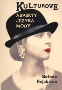 Kulturowe aspekty języka mody - okładka książki
