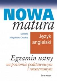 Nowa matura. Język angielski. Egzamin ustny - okładka podręcznika