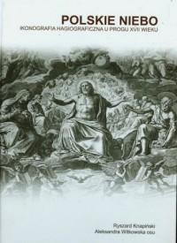 Polskie niebo. Ikonografia hagiograficzna - okładka książki
