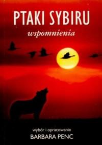 Ptaki Sybiru. Wspomnienia - okładka książki
