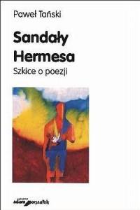 Sandały Hermesa. Szkice o poezji - okładka książki
