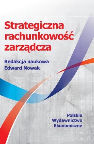 Strategiczna rachunkowość zarządcza - okładka książki