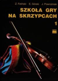 Szkoła gry na skrzypcach cz. 1 - okładka książki