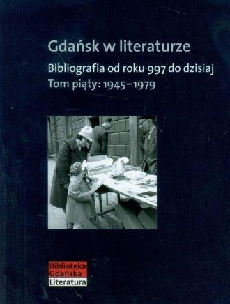 Gdańsk w literaturze. Bibliografia - okładka książki