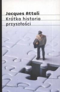 Krótka historia przyszłości - okładka książki