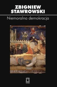 Niemoralna demokracja - okładka książki