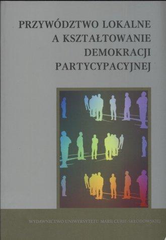 Przywództwo lokalne a kształtowanie - okładka książki