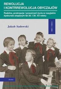 Rewolucja i kontrrewolucja obyczajów. - okładka książki