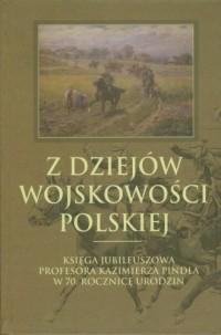 Z dziejów wojskowości polskiej. - okładka książki