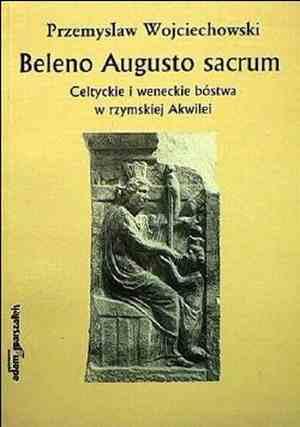 Beleno Augusto sacrum. Celtyckie - okładka książki
