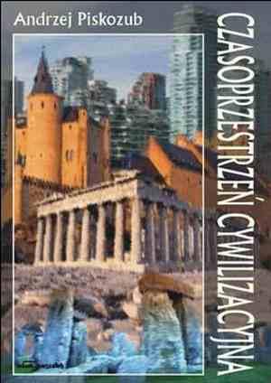 Czasoprzestrzeń cywilizacyjna - okładka książki