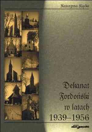 Dekanat fordoński w latach 1939-1956 - okładka książki