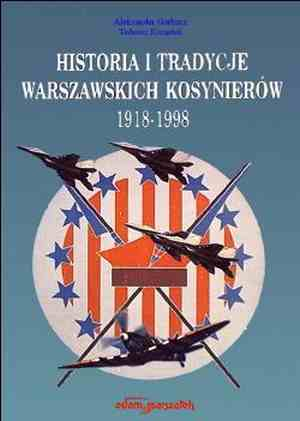 Historia i tradycje Warszawskich - okładka książki